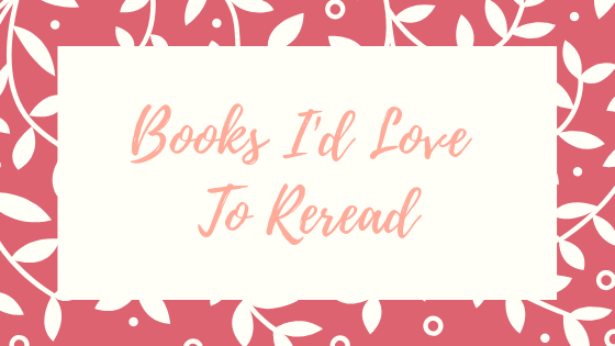 Books I'd Reread.png